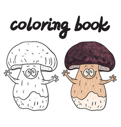 Coloring book with porcini a edible mushroom vector