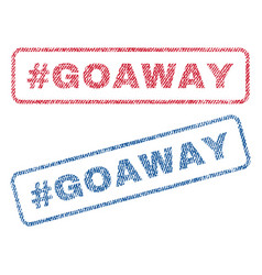 Hashtag goaway textile stamps vector