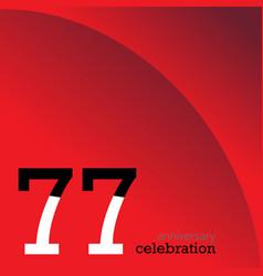 77 year anniversary celebration design template vector