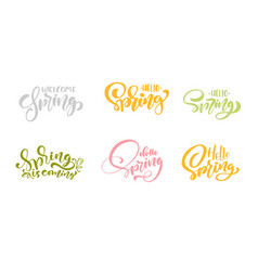 set of six welcome spring pastel calligraphy vector image