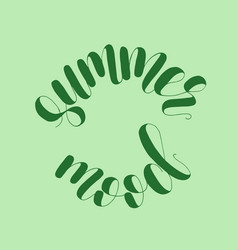 summer mood lettering vector image