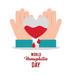 World hemophilia day hands with heart blood vector