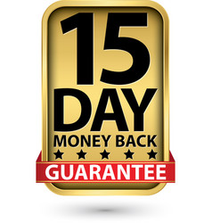 15 day money back guarantee golden sign vector image