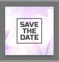 abstract save date card vector image