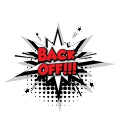 Comic text back off sound effects pop art vector image