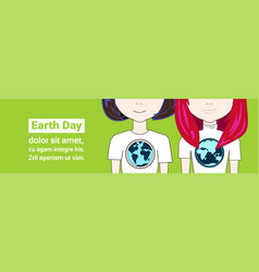 earth day poster with closeup two young girls vector image