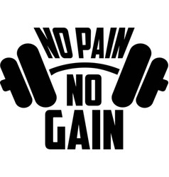 No pain gain on white background vector