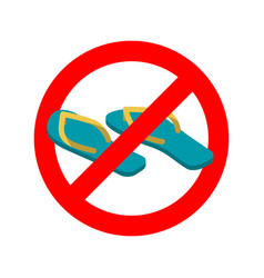 stop slippers ban summer shoes red traffic sign vector image