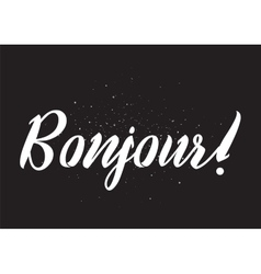 Bonjour inscription greeting card with vector