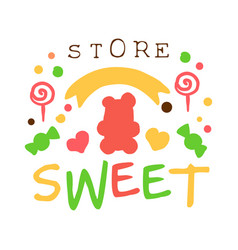 sweet store logo colorful hand drawn label vector image