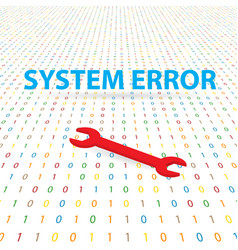 System error and spanner on a digital background vector