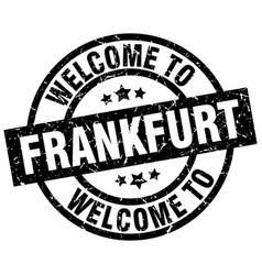 Welcome to frankfurt black stamp vector