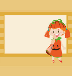 Border design with girl in pumpkin costume vector