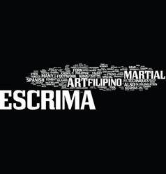 Escrima the filipino martial art text background vector