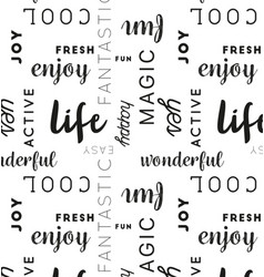 Seamless type pattern life black vector