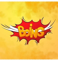 boing comics sound effect with halftone pattern on vector image