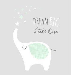 Dream big little one - kids nursery art poster vector
