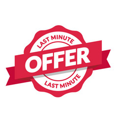 last minute offer seal vector image