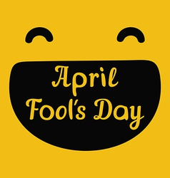 April Fools Day design with smiley face and text vector image vector image