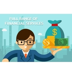 Businessman with full range of financial services vector image