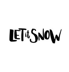 Merry christmas card with calligraphy let it snow vector