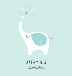 Dream big little one nursery poster with cute vector