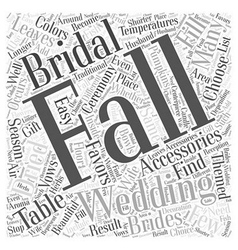 Fall Bridal Accessories Word Cloud Concept vector