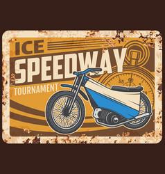 ice speedway rusty metal plate retro motorcycle vector image