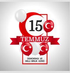 Democracy national unity day turkey vector