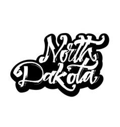 North dakota sticker modern calligraphy hand vector