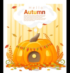 Hello autumn background with pumpkin house vector image