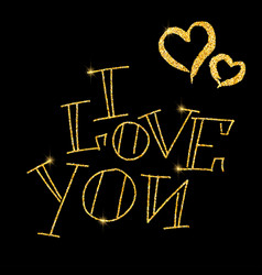 I love you glitter golden hand lettering vector
