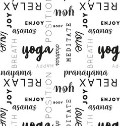 Seamless type pattern yoga black vector