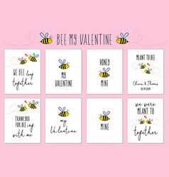 Valentines day cards with cute bee and quotes vector