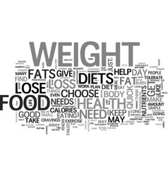 Why choose health food quick weight loss diets vector