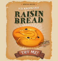 Grunge and vintage raisin bread poster vector