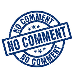 No comment blue round grunge stamp vector