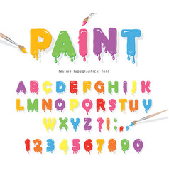 Paint flow colorful font cute funny cartoon vector