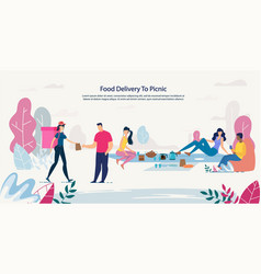 fresh healthy food delivery to picnic service vector image