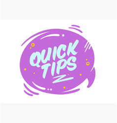 Quick tips bubble isolated on white vector