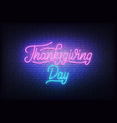 Thanksgiving day neon glowing lettering sign for vector