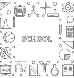 School concept outline frame linear vector