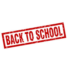 square grunge red back to school stamp vector image
