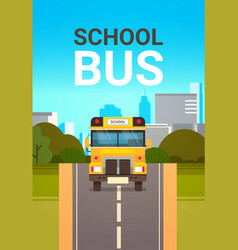 Yellow school bus front view pupils transport vector
