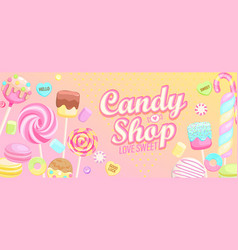 Candy shop welcome banner vector