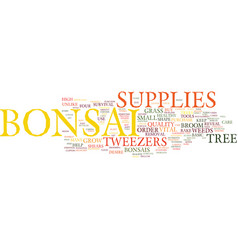 Essential bonsai supplies text background word vector