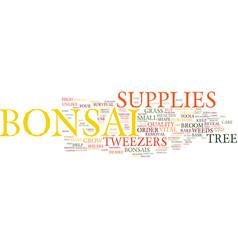 Essential bonsai supplies text background word vector