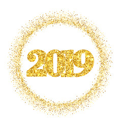 Happy new year shiny gold number 2019 circle vector