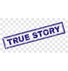 Scratched true story rectangle stamp vector