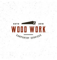 Vintage carpentry logo retro styled wood works vector